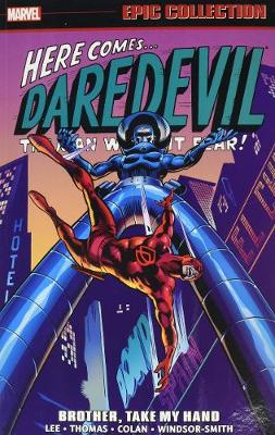 Daredevil Epic Collection: Brother, Take My Hand (Paperback)