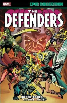 Defenders Epic Collection: Ashes, Ashes? (Paperback)
