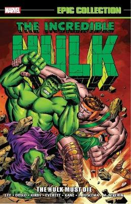 Incredible Hulk Epic Collection: The Hulk Must Die (Paperback)