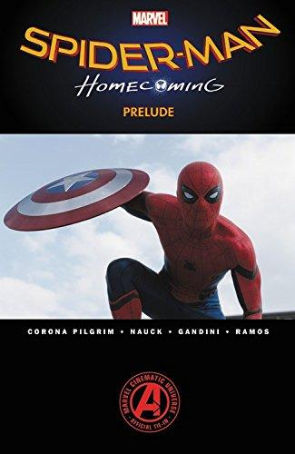 Spider-man: Homecoming Prelude (Paperback)