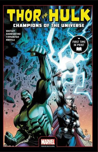 Thor Vs. Hulk: Champions Of The Universe (Paperback)
