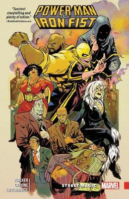Power Man And Iron Fist Vol. 3: Street Magic (Paperback)