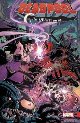 Deadpool: World's Greatest Vol. 8: Til Death Do Us? (Paperback)