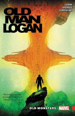 Wolverine: Old Man Logan Vol. 4 - Old Monsters: Vol. 4 (Paperback)