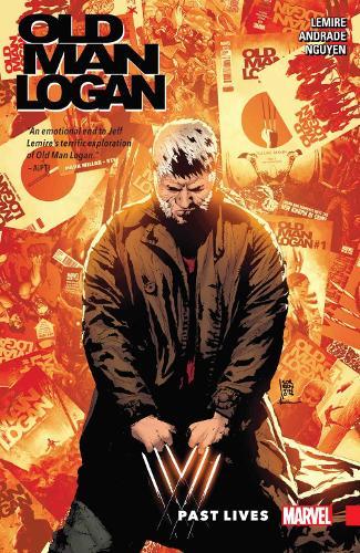 Wolverine: Old Man Logan Vol. 5: Past Lives (Paperback)