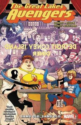 Great Lakes Avengers: Same Old, Same Old (Paperback)