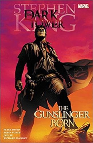Dark Tower: The Gunslinger Born (Paperback)