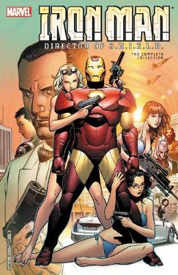 Iron Man: Director Of S.h.i.e.l.d. - The Complete Collection (Paperback)