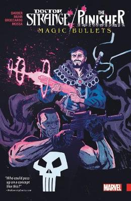 Doctor Strange/punisher: Magic Bullets (Paperback)