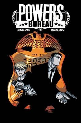Powers: The Bureau Saga (Hardback)