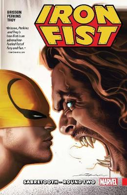 Iron Fist Vol. 2: Sabretooth - Round Two (Paperback)