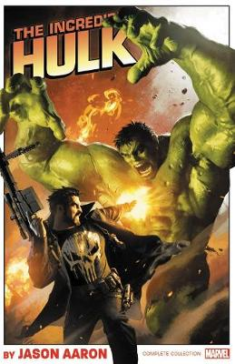 Incredible Hulk By Jason Aaron: The Complete Collection (Paperback)