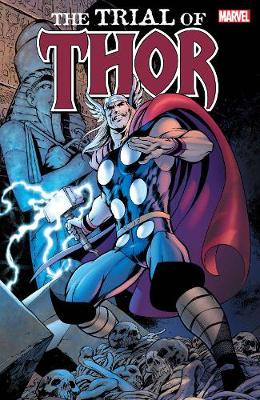 Thor: The Trial Of Thor (Paperback)