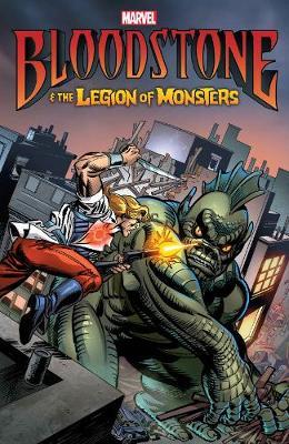 Bloodstone & The Legion Of Monsters (Paperback)