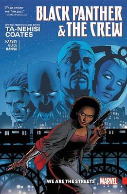 Black Panther And The Crew: We Are The Streets (Paperback)
