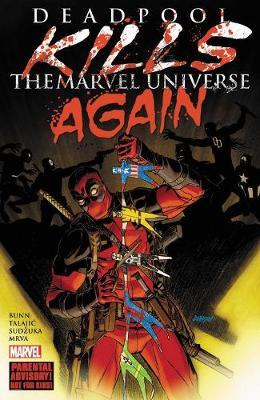 Deadpool Kills The Marvel Universe Again (Paperback)