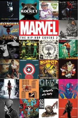 Marvel: The Hip-hop Covers Vol. 2 (Hardback)