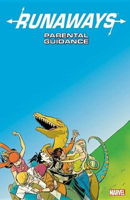 Runaways Vol. 6: Parental Guidance (Paperback)