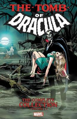 Tomb Of Dracula: The Complete Collection Vol. 1 (Paperback)