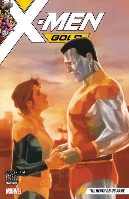 X-men Gold Vol. 6: 'til Death Do Us Part (Paperback)