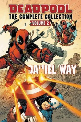 Deadpool By Daniel Way Omnibus Vol. 2 (Hardback)