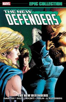 Defenders Epic Collection: The New Defenders (Paperback)