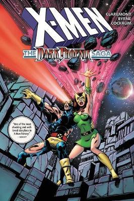 X-men: Dark Phoenix Saga Omnibus (Hardback)