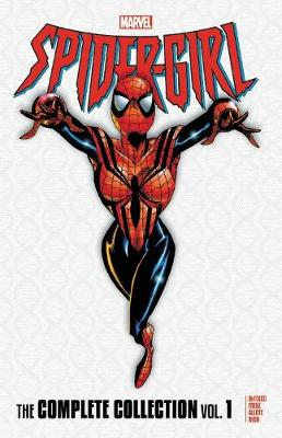 Spider-girl: The Complete Collection Vol. 1 (Paperback)