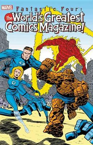 Fantastic Four The World's Greatest Comics Magazine (Paperback)