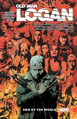 Wolverine: Old Man Logan Vol. 10 - End Of The World (Paperback)