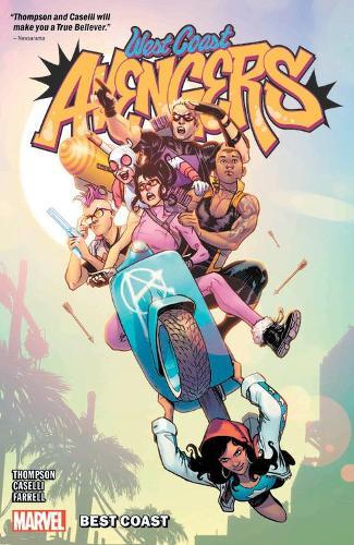 West Coast Avengers Vol. 1: Best Coast (Paperback)