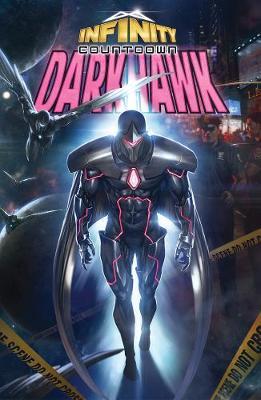 Infinity Countdown: Darkhawk (Paperback)