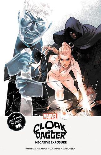 Cloak And Dagger: Negative Exposure (Paperback)