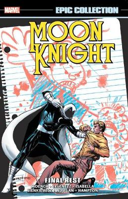 Moon Knight Epic Collection: Final Rest (Paperback)