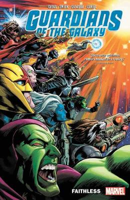 Guardians Of The Galaxy By Donny Cates Vol. 2: Faithless (Paperback)