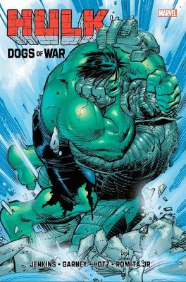 Hulk: The Dogs Of War (Hardback)
