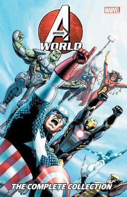 Avengers World: The Complete Collection (Paperback)