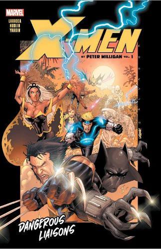 X-men By Peter Milligan Vol. 1: Dangerous Liaisons (Paperback)