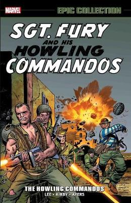 Sgt. Fury Epic Collection: The Howling Commandos (Paperback)