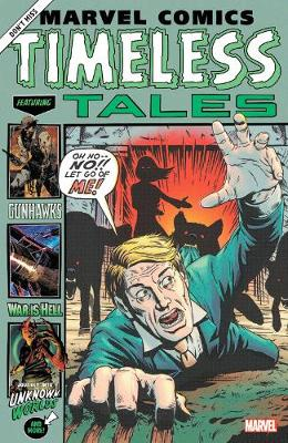 Marvel Comics: Timeless Tales (Paperback)
