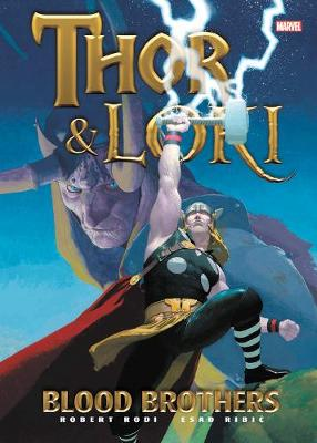 Thor & Loki: Blood Brothers (Hardback)
