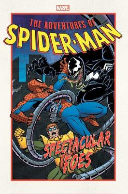 Adventures Of Spider-man: Spectacular Foes (Paperback)