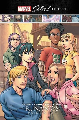Runaways: Pride & Joy Marvel Select Edition (Hardback)