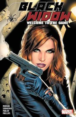 Black Widow: Welcome To The Game (Paperback)