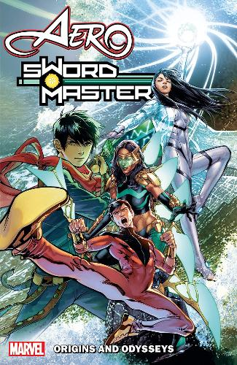 Aero & Sword Master: Origins And Odysseys (Paperback)