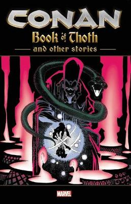 Conan: The Book Of Thoth And Other Stories (Paperback)