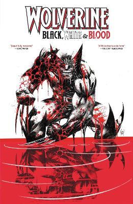 Wolverine: Black, White & Blood Treasury Edition (Paperback)