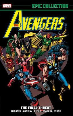 Avengers Epic Collection: The Final Threat (Paperback)
