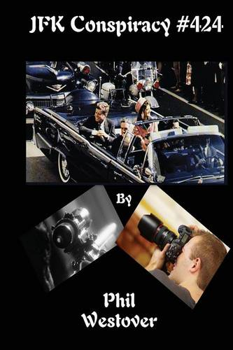 JFK Conspiracy #424 (Paperback)