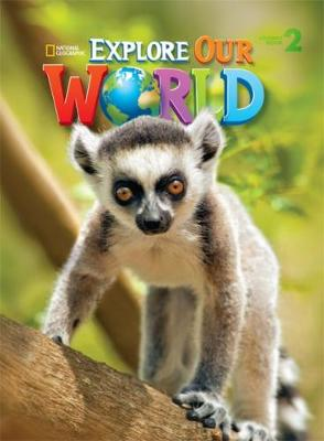 Explore Our World 2: American English (Paperback)